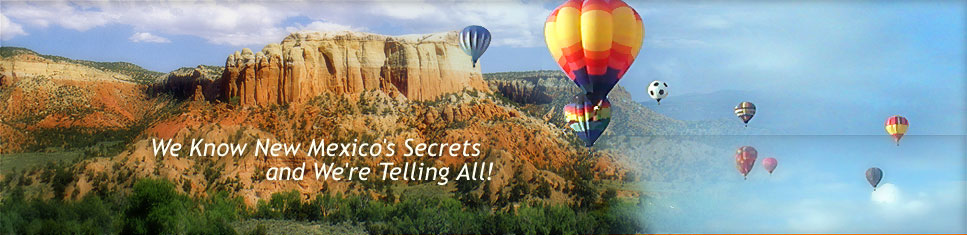 We Know New Mexico's Secrets